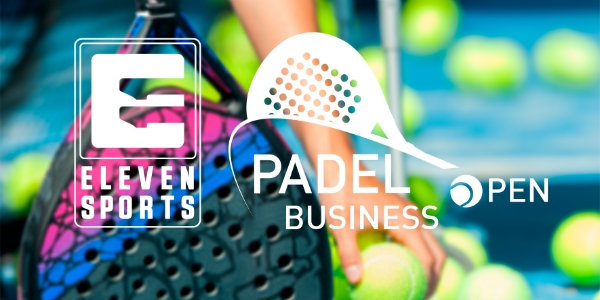O Padel Business Open joga com a Eleven