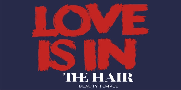 Love is in the… Hair. Com Choice
