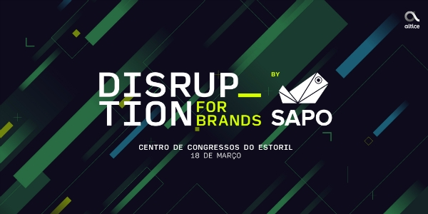 SAPO promove Disruption For Brands