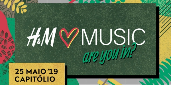 A H&M Loves Music em Portugal